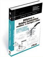 Détails Constructifs métalliques, de béton et mixtes